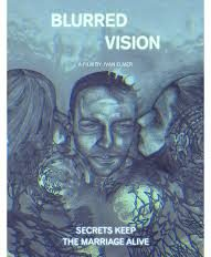 """Blurred vision"" – Feature film"